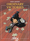 Ordinary Victories, vol 1 by Manu Larcenet