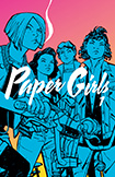 Paper Girls, vol 1 by Brian K Vaughan and Cliff Chiang