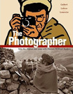 The Photographer by Didier Lefevere and Emannuel Guibert