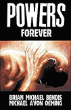 Powers, vol 7 by Brian Michael Bendis and Michael Avon Oeming