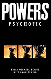 Powers, vol 9 by Brian Michael Bendis and Michael Avon Oeming