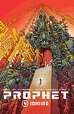 Prophet, vol 4 by Brandon Graham, Simon Roy, and Giannis Milonogiannis