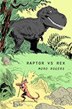 Raptor VS Rex by Moro Rogers