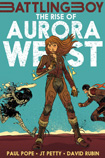 The Rise of Aurora West by Paul Pope, JT Petty, and David Rubin
