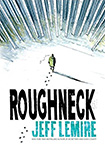 Rougneck by Jeff Lemire
