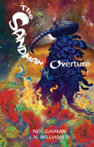 The Sandman: Overture by Neil Gaiman and JH Williams III