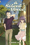A Silent Voice, vol 4 by Yoshitoki Oima