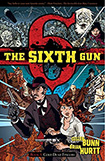 The Sixth Gun, vol 1 by Cullen Bunn and Brian Hurtt