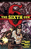 The Sixth Gun, vol 2 by Cullen Bunn and Brian Hurtt