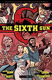 The Sixth Gun, vol 3 by Cullen Bunn and Brian Hurtt