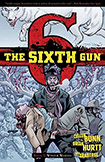 The Sixth Gun, vol 5 by Cullen Bunn and Brian Hurtt