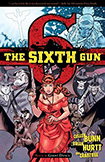 The Sixth Gun, vol 6 by Cullen Bunn and Brian Hurtt