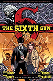 The Sixth Gun, vol 7 by Cullen Bunn and Brian Hurtt