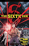 The Sixth Gun, vol 9 by Cullen Bunn and Brian Hurtt
