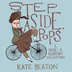 Step Aside Pops by Kate Beaton