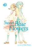Sweet Blue Flowers, vol 1 by Takako Shimura