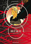 The Hero, vol 1 by David Rubin