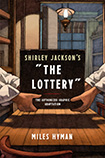 The Lottery by Miles Hyman (and Shirley Jackson)