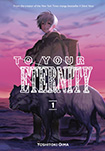 To Your Eternity, vol 1 by Yoshitoki Oima