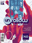 Unfollow, vol 1 by Rob Williams and Mike Dowling
