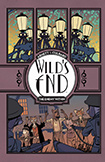 Wild's End, vol 2 by Dan Abnett and INJ Culbard