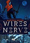 Wires and Nerve, vol 1 by Marissa Meyer and Douglas Holgate
