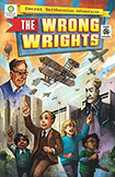 The Wrong Wrights by Chris Kientz, Steve Hockensmith, and Lee Nielsen
