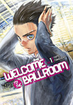 Welcome To The Ballroom, vol 1 by Tomo Takeuchi