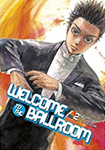 Welcome To The Ballroom, vol 2 by Tomo Takeuchi