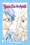 Your Lie In April, vol 1 by Naoshi Arakawa