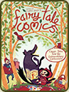 Fairy Tale Comics by Emily Carroll, Luke Pearson, etc.