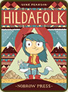 Hildafolk and Hilda and the Midnight Giant by Luke Pearson