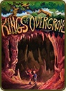 Kings of Overgrove by Arel Herbrand and David Nielsen
