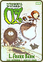 The Oz Adaptations by Eric Shanower and Skottie Young