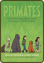 Primates by Jim Ottaviani and Maris Wicks