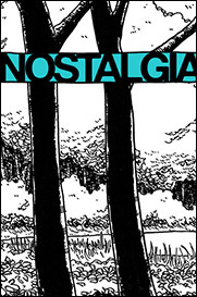 Nostalgia, an autobio comic about fear by Seth T. Hahne